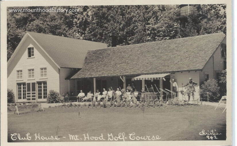 The History of The Mt Hood Golf Course